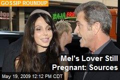 Mel's Lover Still Pregnant: Sources