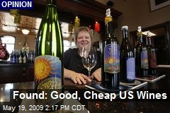 Found: Good, Cheap US Wines