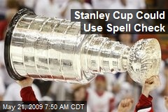 Stanley Cup Could Use Spell Check