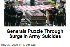 Generals Puzzle Through Surge in Army Suicides