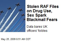 Stolen RAF Files on Drug Use, Sex Spark Blackmail Fears