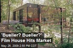 'Bueller? Bueller?' Film House Hits Market