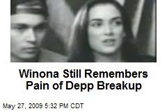 Winona Still Remembers Pain of Depp Breakup