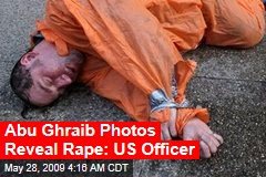 Abu Ghraib Photos Reveal Rape: US Officer