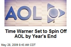 Time Warner Set to Spin Off AOL by Year's End