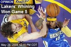 Lakers' Whining Won Game 5