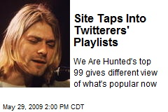Site Taps Into Twitterers' Playlists