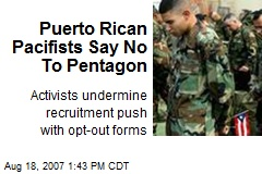 Puerto Rican Pacifists Say No To Pentagon