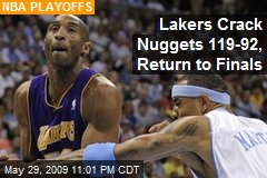 Lakers Crack Nuggets 119-92, Return to Finals