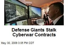 Defense Giants Stalk Cyberwar Contracts