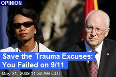Save the Trauma Excuses: You Failed on 9/11