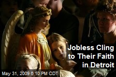 Jobless Cling to Their Faith in Detroit