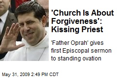 'Church Is About Forgiveness': Kissing Priest