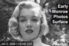 Early Monroe Photos Surface