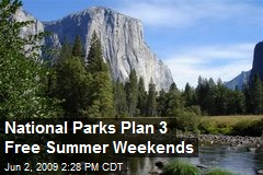 National Parks Plan 3 Free Summer Weekends