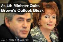 As 4th Minister Quits, Brown's Outlook Bleak