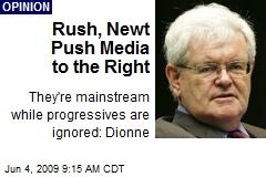Rush, Newt Push Media to the Right