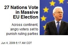 27 Nations Vote in Massive EU Election