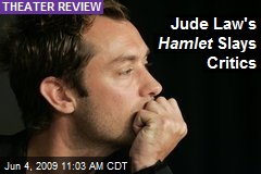 Jude Law's Hamlet Slays Critics