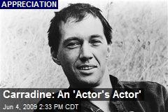 Carradine: An 'Actor's Actor'