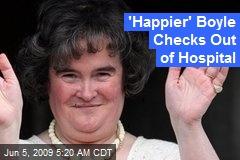 'Happier' Boyle Checks Out of Hospital