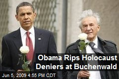 Obama Rips Holocaust Deniers at Buchenwald