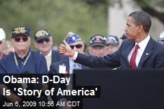 Obama: D-Day Is 'Story of America'