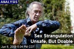 Sex Strangulation Unsafe, But Doable