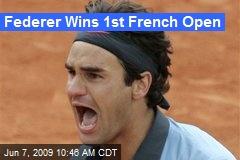Federer Wins 1st French Open