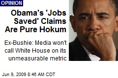 Obama's 'Jobs Saved' Claims Are Pure Hokum