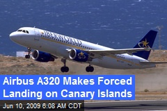 Airbus A320 Makes Forced Landing on Canary Islands