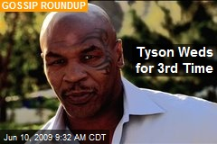 Tyson Weds for 3rd Time