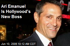 Ari Emanuel Is Hollywood's New Boss