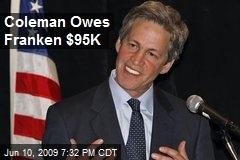 Coleman Owes Franken $95K