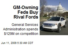 GM-Owning Feds Buy Rival Fords