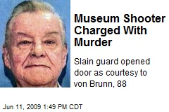 Museum Shooter Charged With Murder