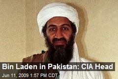 Bin Laden in Pakistan: CIA Head