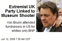 Extremist UK Party Linked to Museum Shooter
