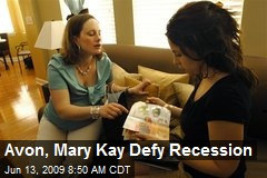 Avon, Mary Kay Defy Recession