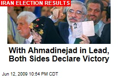 With Ahmadinejad in Lead, Both Sides Declare Victory