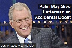 Palin May Give Letterman an Accidental Boost