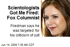 Scientologists Got Me Fired: Fox Columnist