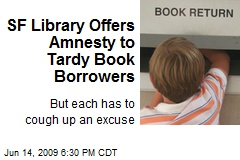 SF Library Offers Amnesty to Tardy Book Borrowers