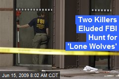 Two Killers Eluded FBI Hunt for 'Lone Wolves'