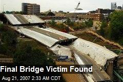 Final Bridge Victim Found