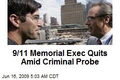 9/11 Memorial Exec Quits Amid Criminal Probe