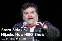 Stern Sidekick Hijacks New HBO Show