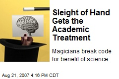 Sleight of Hand Gets the Academic Treatment