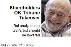Shareholders OK Tribune Takeover