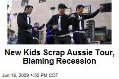 New Kids Scrap Aussie Tour, Blaming Recession